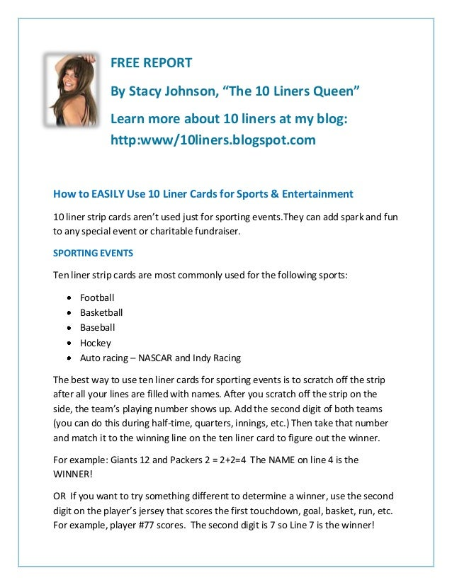 """FREE REPORT By Stacy Johnson, """"The 10 Liners Queen"""" Learn more about 10 liners at my blog: http:www/10liners.blogspot.com ..."""