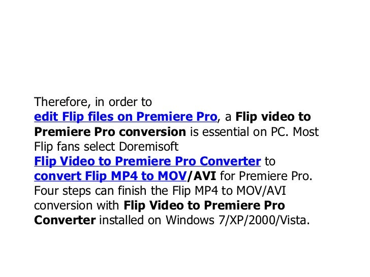 How to edit files from flip camcorder with adobe premiere pro