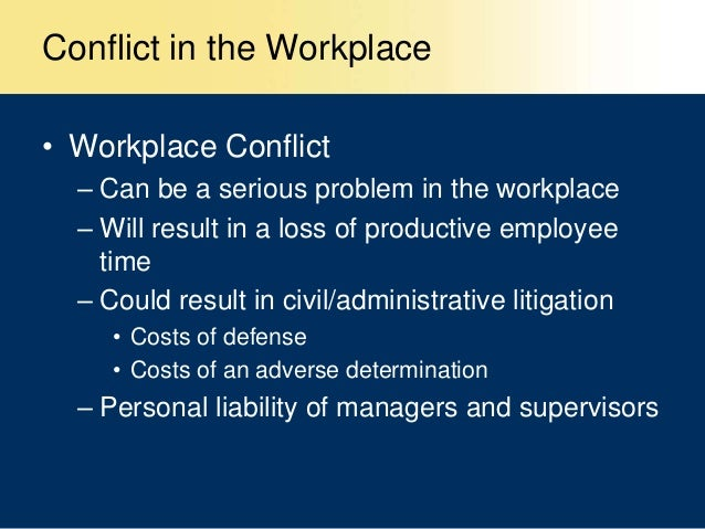 effectively addressing conflict in the workplace Explore common conflict resolution interview questions way that highlights your ability to effectively address conflict with conflict in the workplace.
