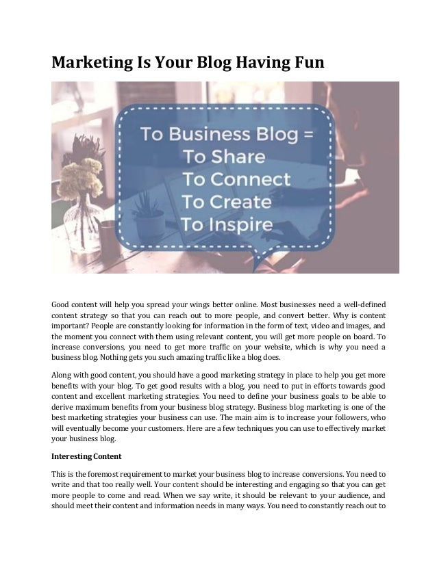 Marketing Is Your Blog Having Fun Good content will help you spread your wings better online. Most businesses need a well-...