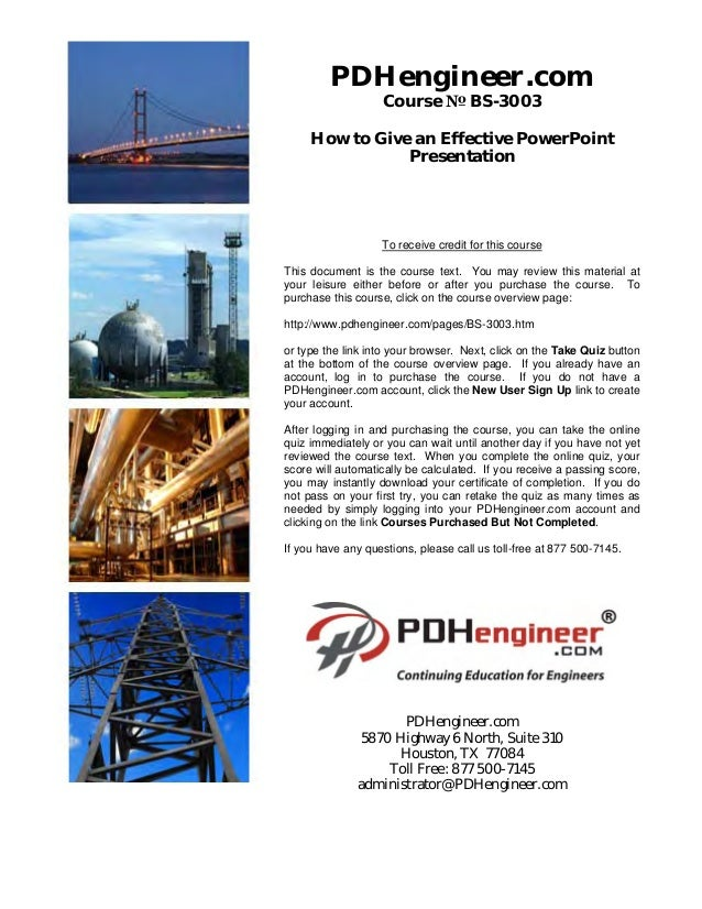 PDHengineer.com                   Course № BS-3003     How to Give an Effective PowerPoint                Presentation    ...