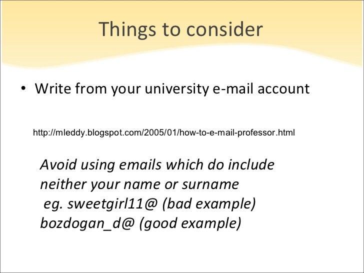 Things to consider <ul><li>Write from