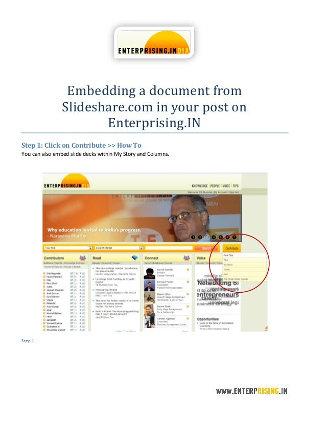 Embedding a document from Slideshare.com in your post on Enterprising.IN Step 1: Click on Contribute >> How To You can als...