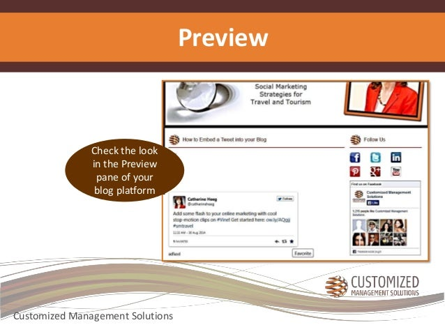 Preview  Check the look  in the Preview  pane of your  blog platform  Customized Management Solutions