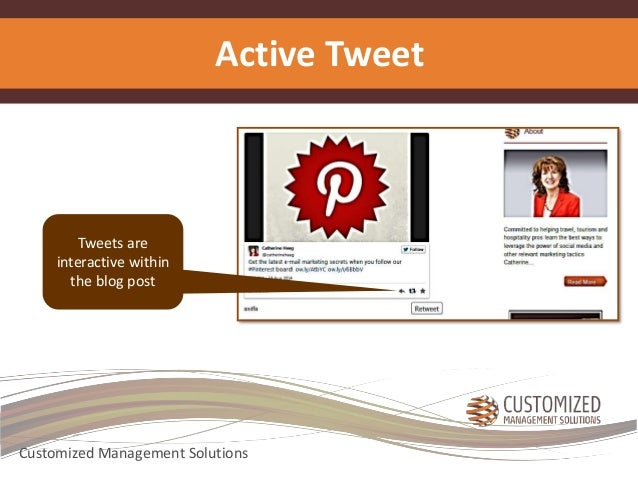 Active Tweet  Tweets are  interactive within  the blog post  Customized Management Solutions