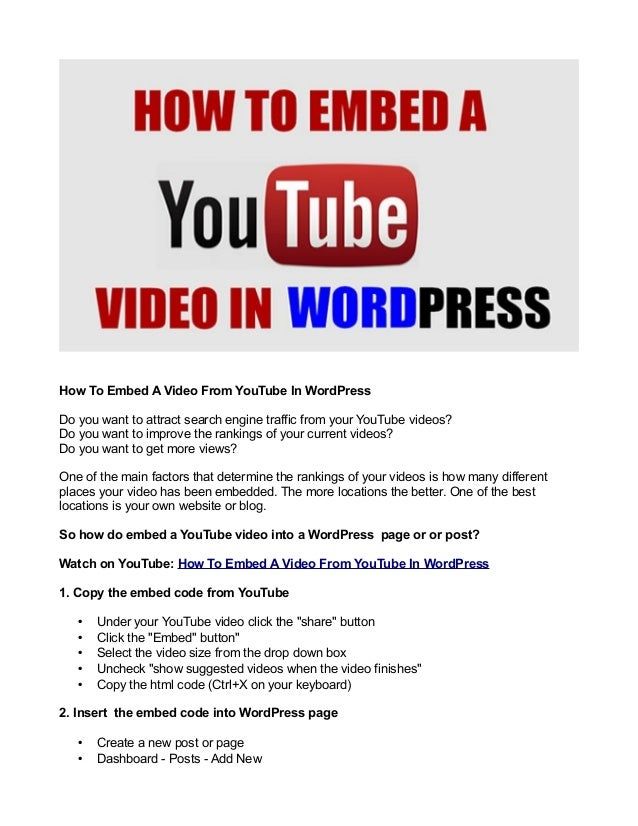 How To Embed A Video From YouTube In WordPress Do you want to attract search engine traffic from your YouTube videos? Do y...
