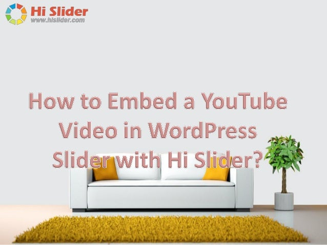 Hi Slider supports multiple types of original file in importation, and as a hot file types, YouTube video can be successfu...