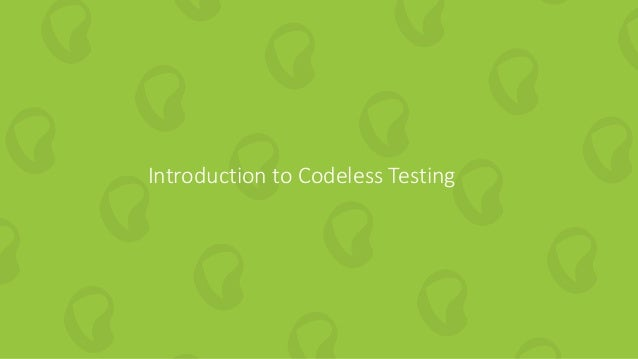 11 | How to Embed Codeless Automation into DevOps perfecto.io Introduction to Codeless Testing