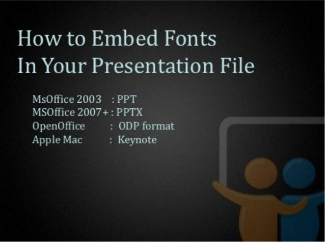 Q: The fonts in the uploaded slideshow seem different from the original fonts in thepresentation. They also seem to overfl...