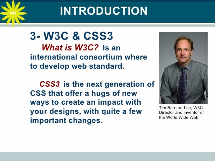 world wide web consortium essay He is currently the director of the world wide web consortium tim berners-lee invented the world wide web the history of the internet thoughtco, sep.