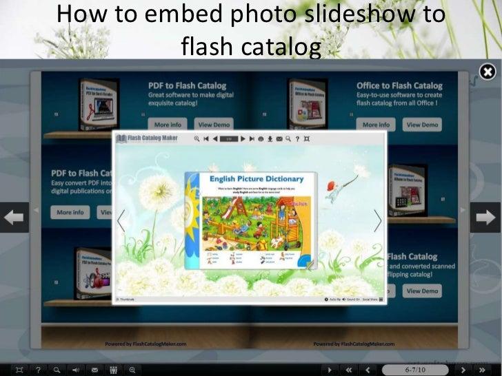 How to embed photo slideshow to         flash catalog