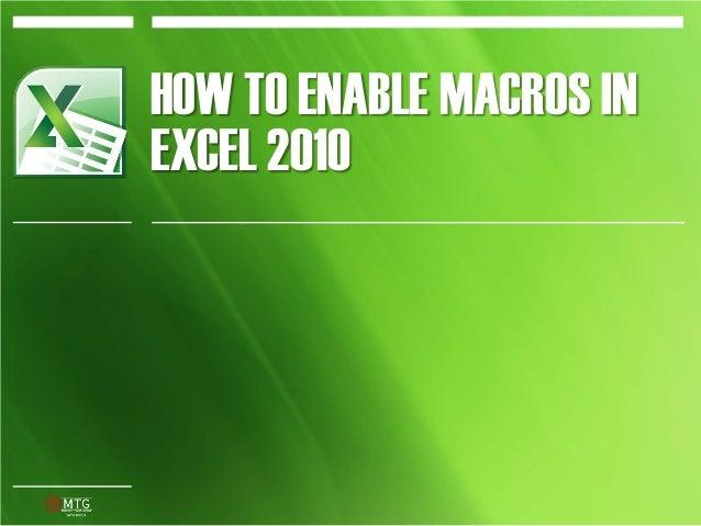 HOW TO ENABLE MACROS INEXCEL 2010