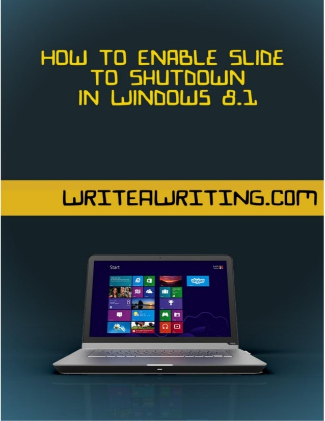 How to Enable Slide to Shutdown in Windows 8.1 When Windows 8 was unleashed to the public on 1st August 2012, one of the m...