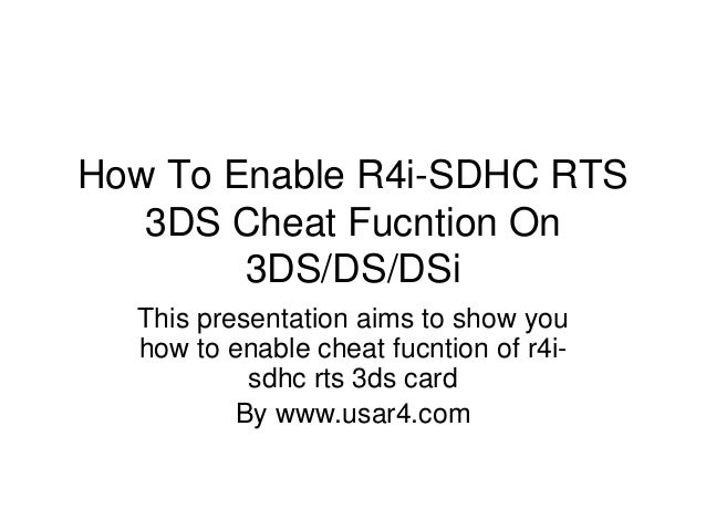 How To Enable The R4i-SDHC RTS 3DS Cheat Fucntion On 3DS/DS/DSi