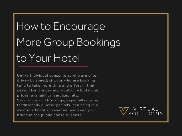 e7d2e1e74f How to Encourage More Group Bookings to Your Hotel