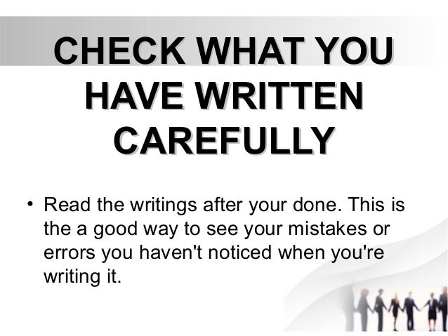 how to enhance writing skills in english 6 check what youcheck what you have writtenhave written carefullycarefully