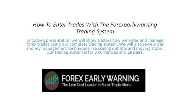 How To Enter Trades With The Forexearlywarning Trading System In today's presentation we will show traders how we enter an...