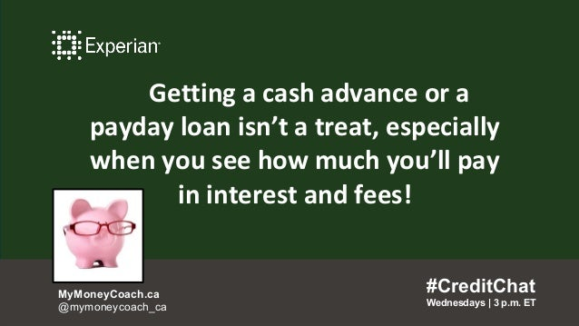 Getting a cash advance or a payday loan isn't a treat, especially when you see how much you'll pay in interest and fees! #...