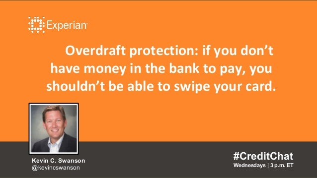 Overdraft protection: if you don't have money in the bank to pay, you shouldn't be able to swipe your card. #CreditChat We...