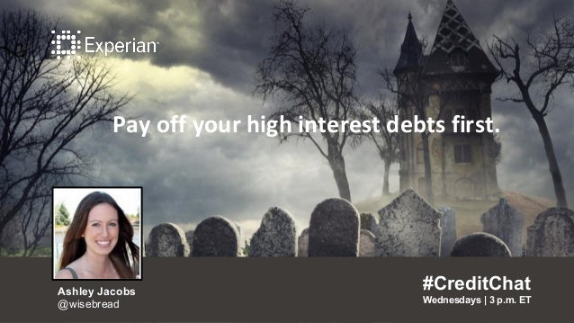 Pay off your high interest debts first. #CreditChat Wednesdays   3 p.m. ET Ashley Jacobs @wisebread