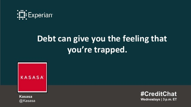 Debt can give you the feeling that you're trapped. #CreditChat Wednesdays   3 p.m. ET Kasasa @Kasasa