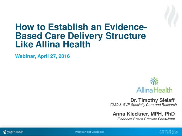 How to Establish an Evidence-Based Care Delivery Structure ...