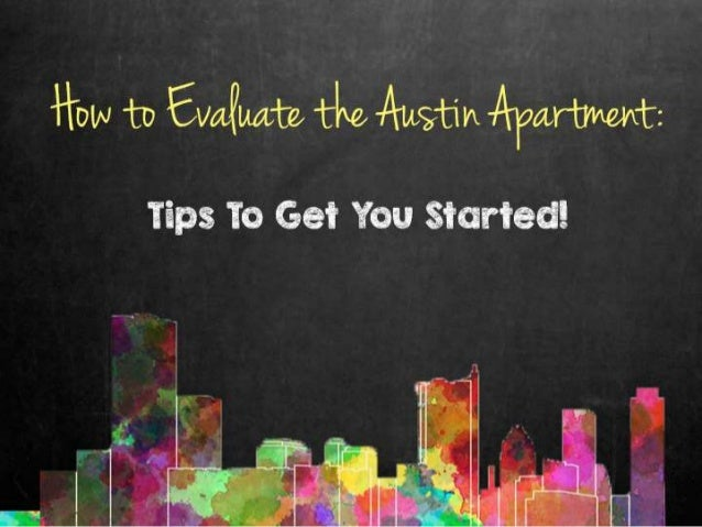 How to evaluate an Austin apartment?