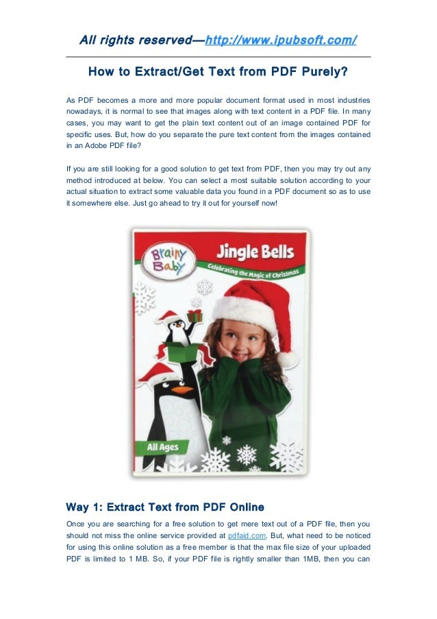 All rights reserved—http://www.ipubsoft.com/      How to Extract/Get Text from PDF Purely?As PDF becomes a more and more p...