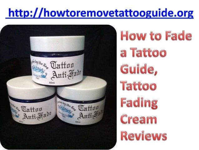 How to fade a tattoo guide tattoo fading cream reviews for How to fade a tattoo