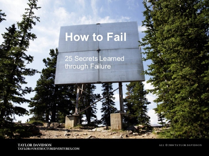 How to Fail 25 Secrets Learned through Failure