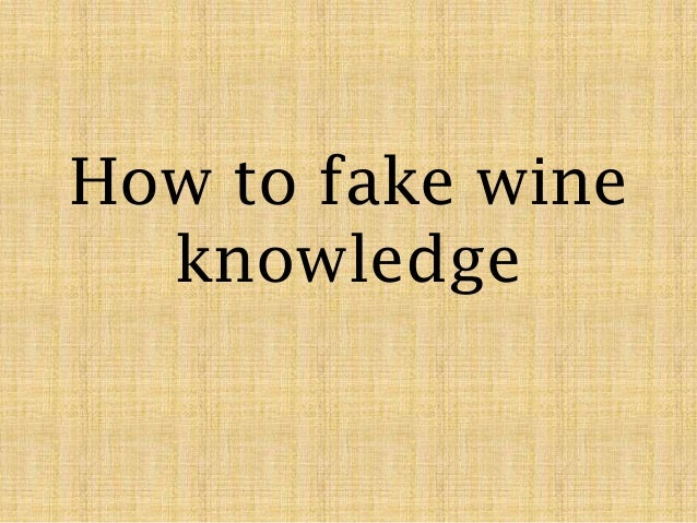 How to fake wine knowledge