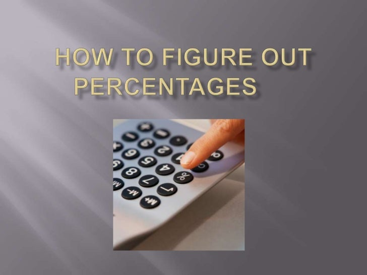 how to figure out percentages How to calculate percentages in excel - covers percentage increase and  percentage as a proportion.