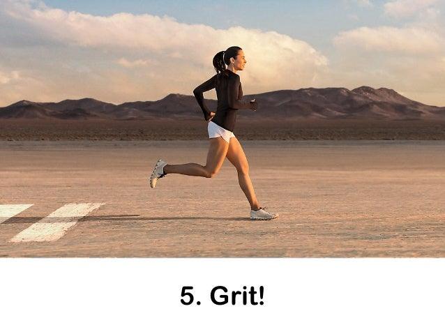 5. Grit! EXPERIMENT