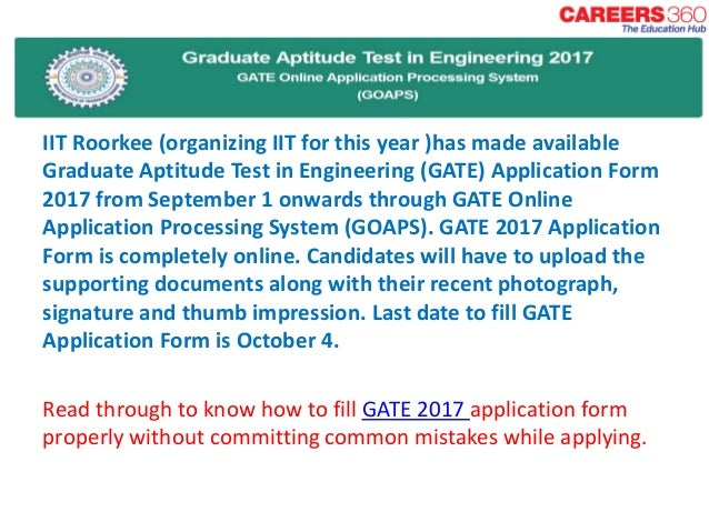 How to fill GATE 2017 Application Form Application Form Gate on application submitted, application trial, application error, application clip art, application to be my boyfriend, application database diagram, application cartoon, application approved, application to date my son, application for scholarship sample, application for employment, application to rent california, application service provider, application to join a club, application in spanish, application to join motorcycle club, application insights, application template, application meaning in science, application for rental,
