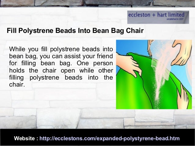 Fill Polystrene Beads Into Bean Bag Chair ...  sc 1 st  SlideShare & How to Fill Polystyrene beads Into Bean Bag Chair