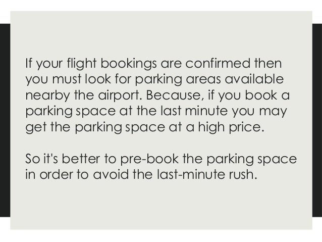 There are various parking options available and before parking, you can compare various nearby airport parking and then de...