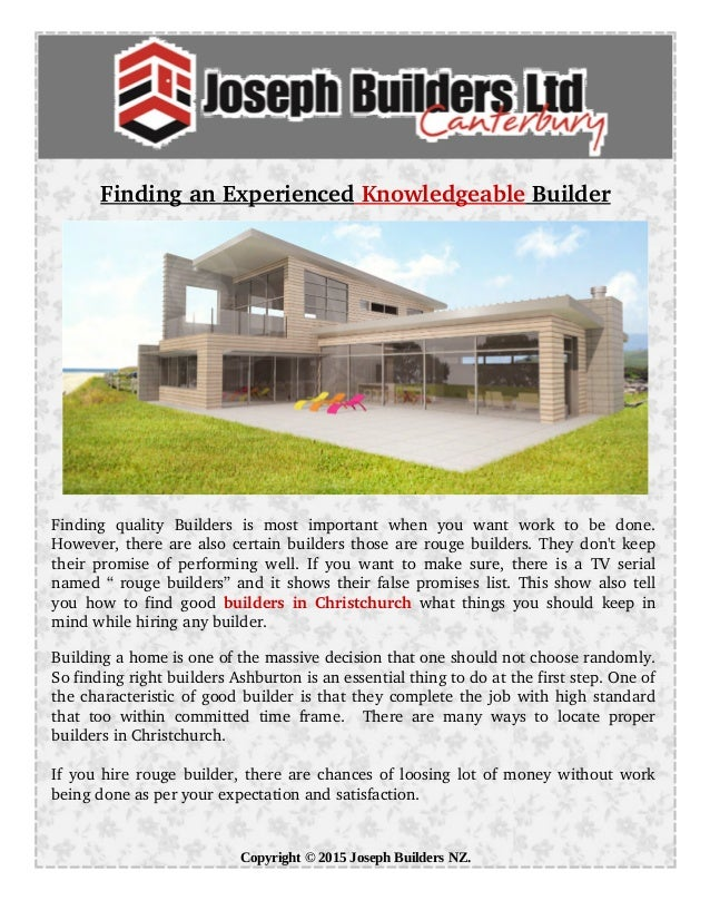 Findingan Experienced Knowledgeable Builder Finding  quality  Builders  is  most  important  when  you  ...