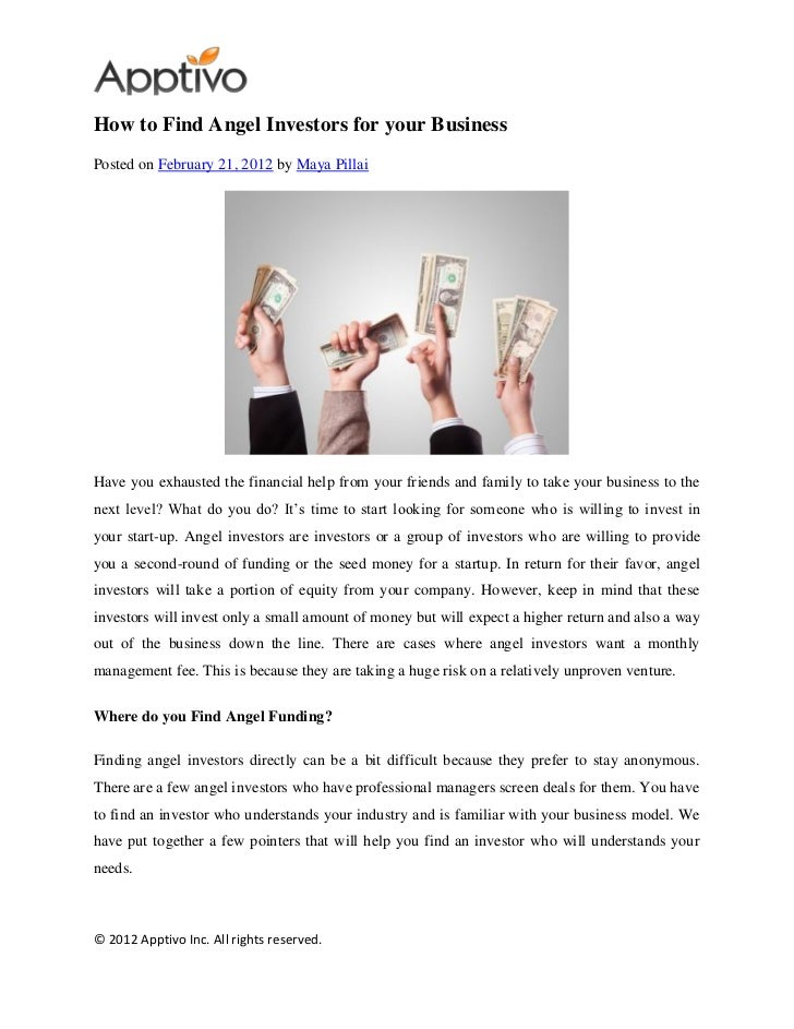 How to Find Angel Investors for your BusinessPosted on February 21, 2012 by Maya PillaiHave you exhausted the financial he...