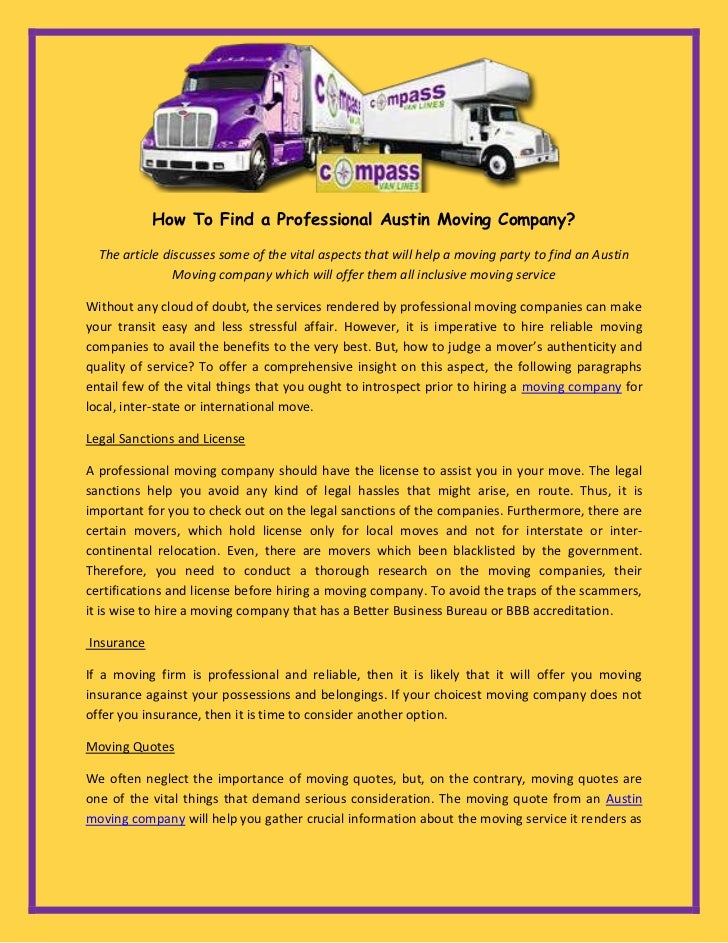 How To Find a Professional Austin Moving Company?  The article discusses some of the vital aspects that will help a moving...