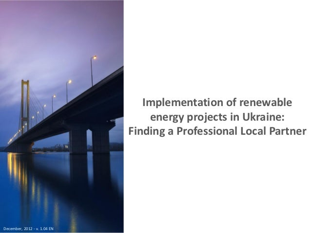 Implementation of renewable                                  energy projects in Ukraine:                              Find...