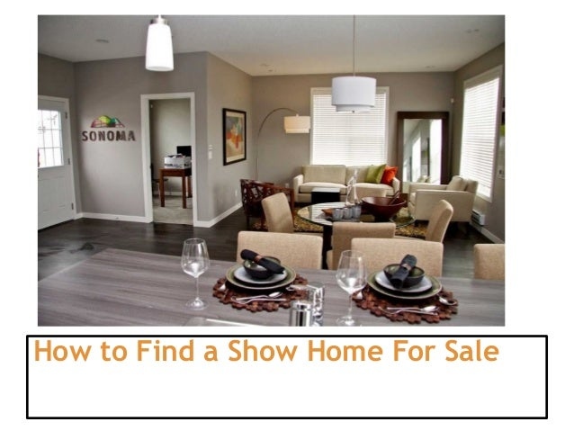 How to Find a Show Home For Sale