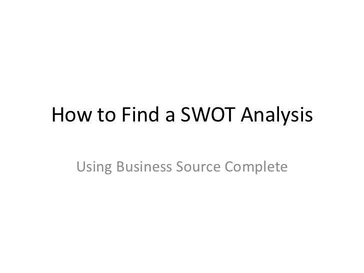How to Find a SWOT Analysis  Using Business Source Complete