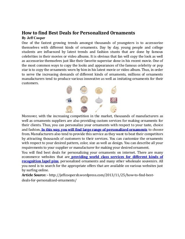 How to find Best Deals for Personalized Ornaments By Jeff Cooper One of the fastest growing trends amongst thousands of yo...