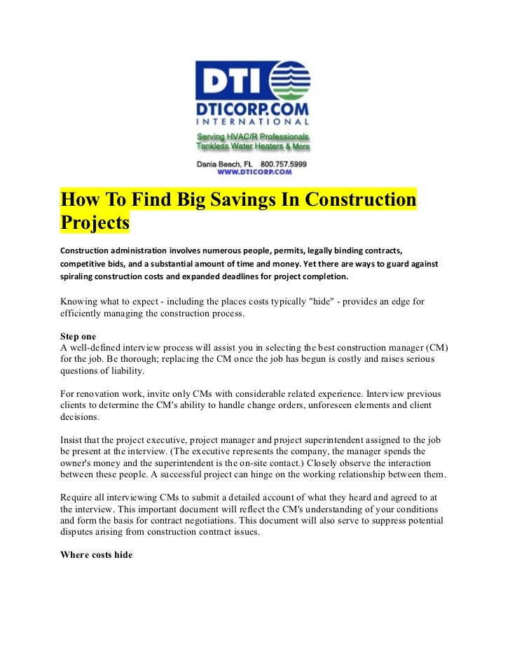 How To Find Big Savings In ConstructionProjectsConstruction administration involves numerous people, permits, legally bind...