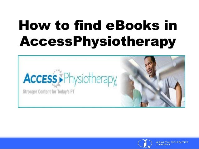 How to find eBooks in AccessPhysiotherapy