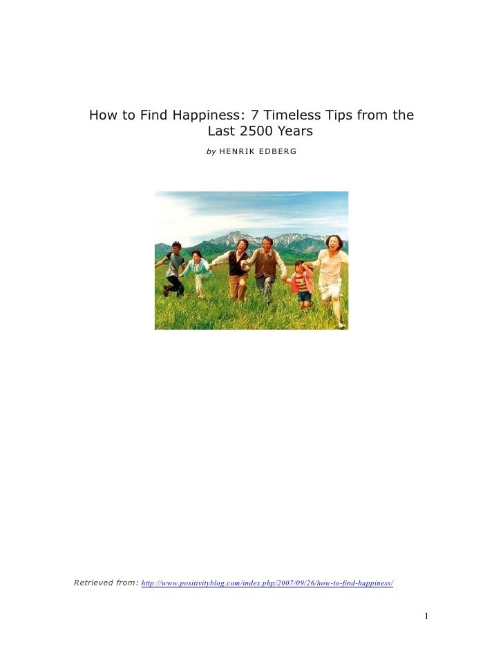 How to Find Happiness: 7 Timeless Tips from the                    Last 2500 Years                                    by H...