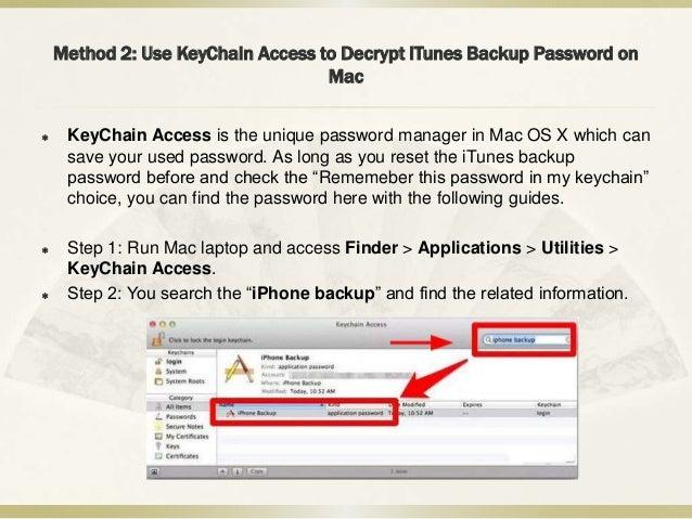 encrypted backup password keychain