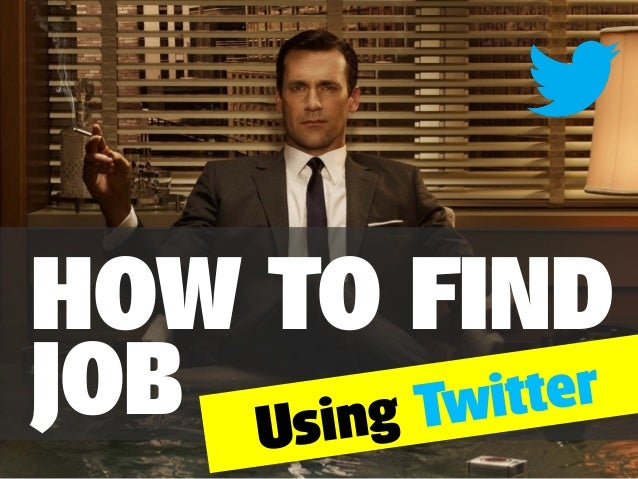 HOW TO FIND ter JOB Using Twit