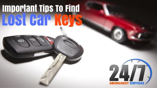 Lost Car Keys Important Tips To Find