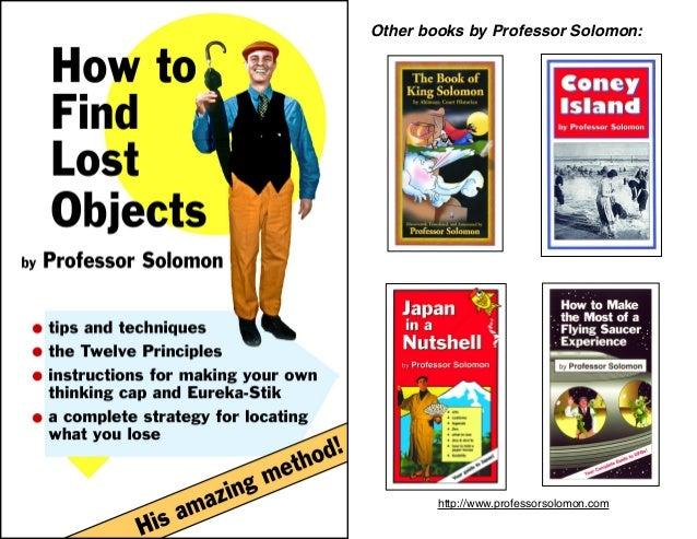 OtherbooksbyProfessorSolomon:   http://www.professorsolomon.com